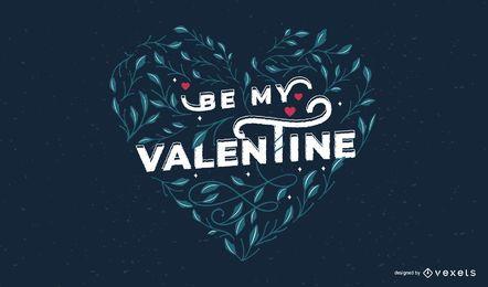 Seien Sie mein Valentinsgruß-Zitat-Entwurf