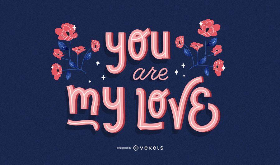 My Love Quote Design