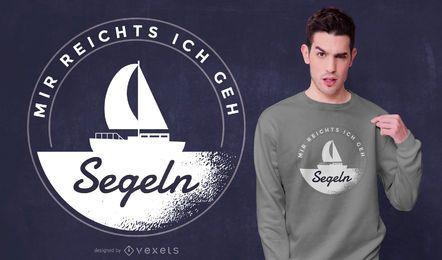 Segeln des deutschen Zitatt-shirt Entwurfs