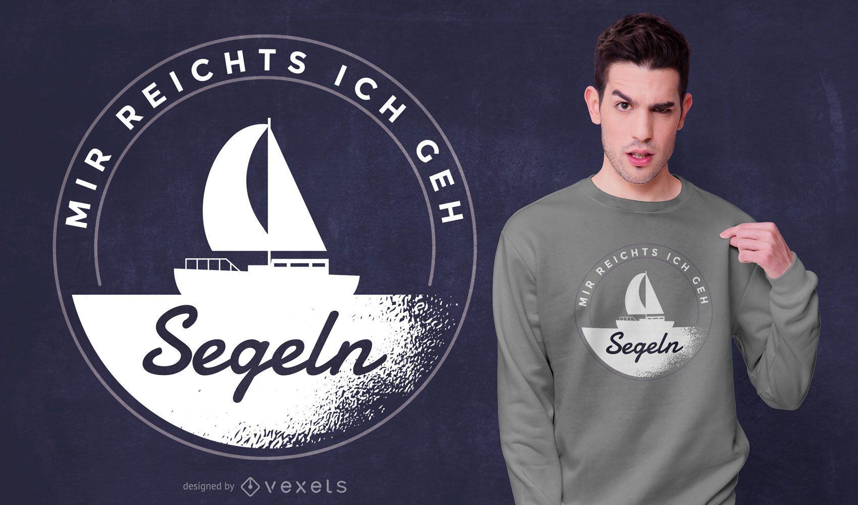 Diseño de camiseta con cita alemana de vela