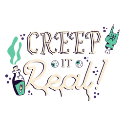 Creep it real sticker badge