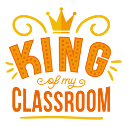 King of my classroom crown badge sticker