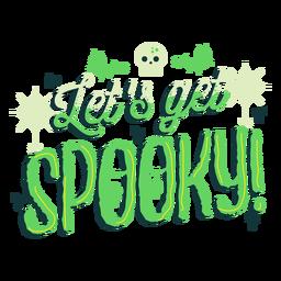 Let's get spooky sticker badge