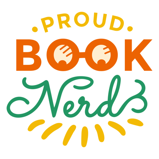 Proud book nerd glasses badge sticker Transparent PNG