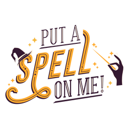 Put a spell on me badge sticker