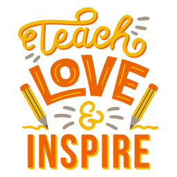 Teach love & inspire pencil badge sticker