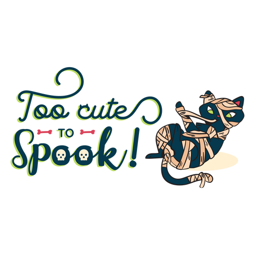 Too Cute To Spook Sticker Badge Transparent Png Svg Vector File