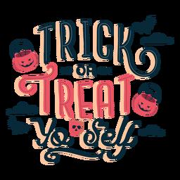Trick or treat yo sey sticker badge