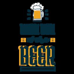 Ich wünschte, Sie wären Bier Abzeichen Aufkleber