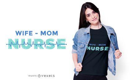 Diseño de camiseta de esposa, enfermera y mamá