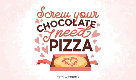 Anti Valentine's pizza lettering design