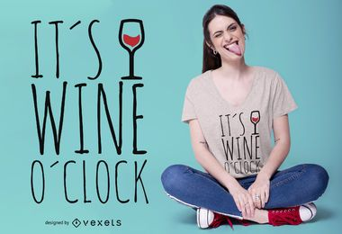 Wine o'clock t-shirt design