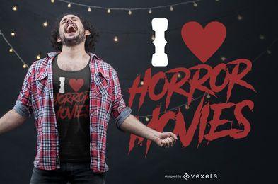 Eu amo design de t-shirt de filmes de terror