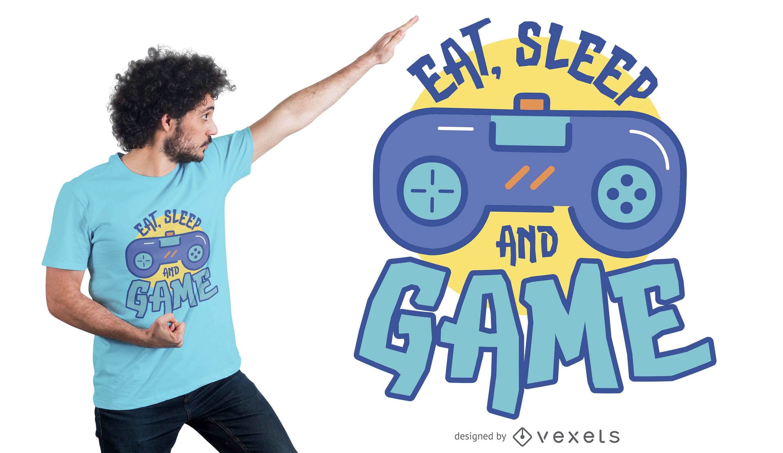 Diseño de camiseta Eat Sleep Game.
