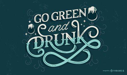 Grüne und betrunkene Beschriftung St. Patricks