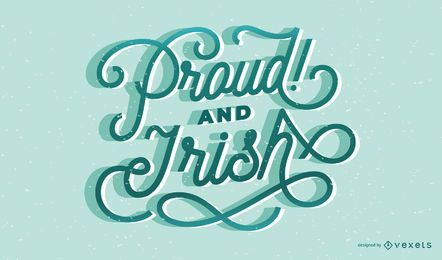 Proud irish lettering design