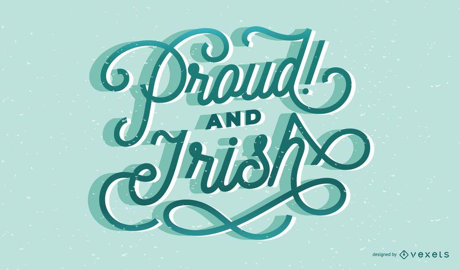 Proud irish lettering design