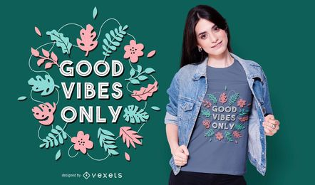 Good vibes t-shirt design