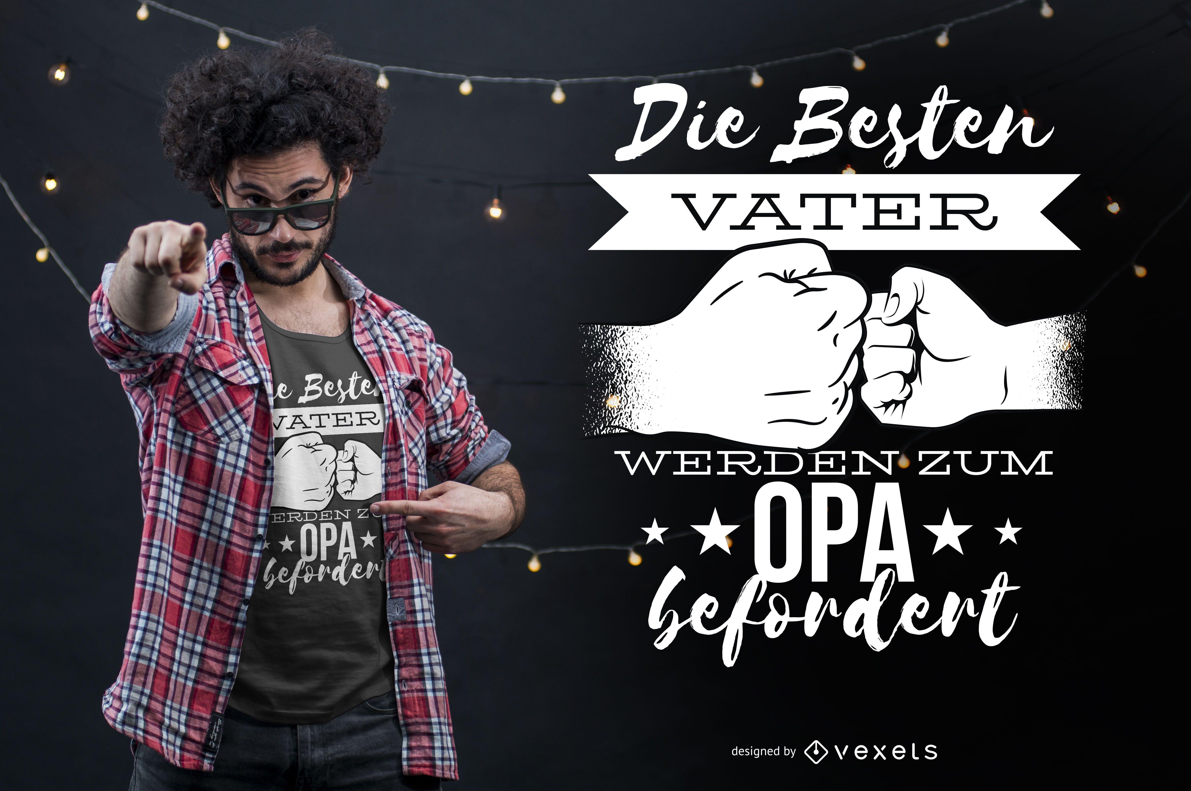 Melhor Design de Camiseta Pai Alemão