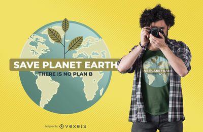 Speichern Sie Planet Erde T-Shirt Design