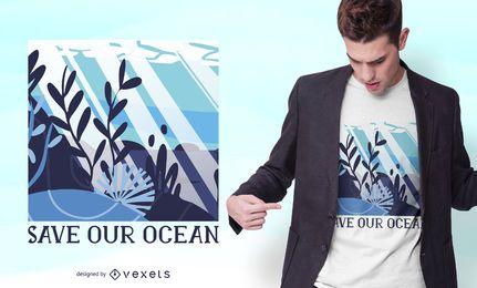 Salve nosso design de camiseta para o mar