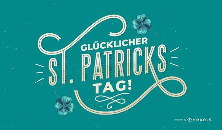 Happy st patricks german lettering