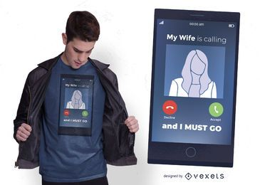 Diseño de camiseta de esposa llamando