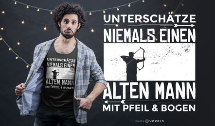 Design alemão do t-shirt das citações do arqueiro
