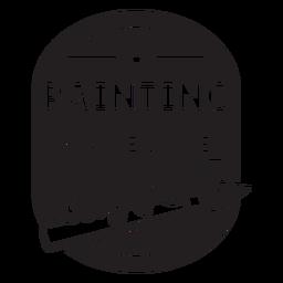 La pintura me hace feliz insignia