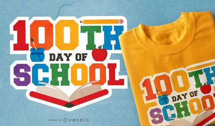 Diseño de camiseta 100th School Day
