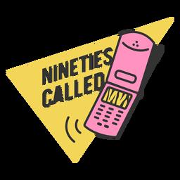 Nineties called lettering