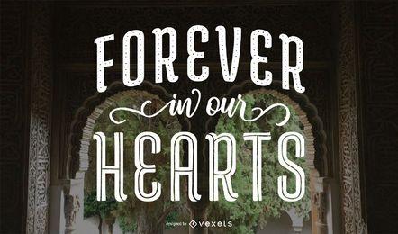 Für immer In unseren Herzen Gedenkbeschriftung