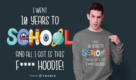 Design engraçado do moletom das citações da escola
