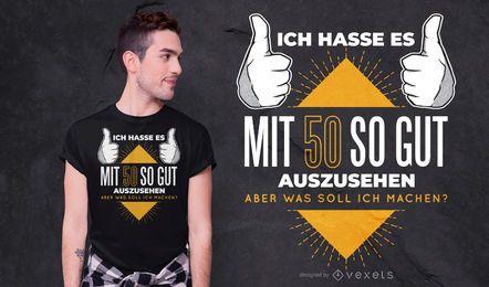 Design de camiseta com citações alemãs de 50 anos