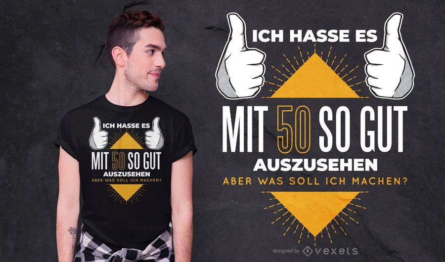 50 Jahre alter deutscher Zitat-T-Shirt Entwurf