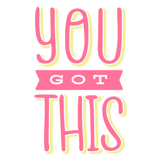 You got this lettering Transparent PNG