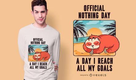 Design de camiseta para preguiça nada dia