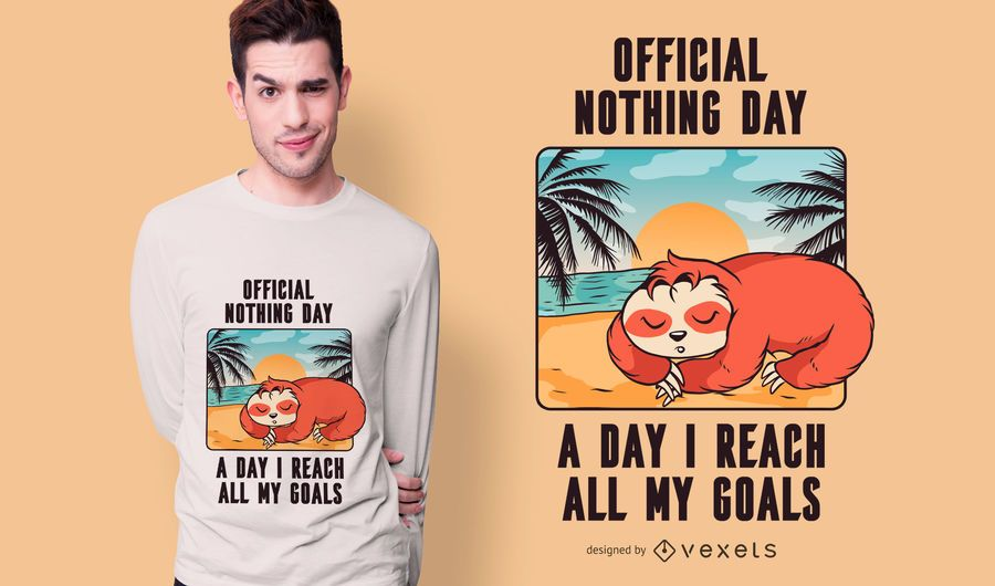 Diseño de camiseta de Sloth Nothing Day