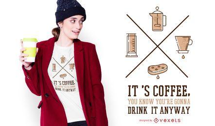 Es diseño de camiseta de cita de café