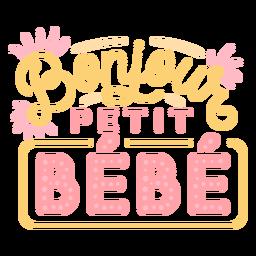 Hallo kleines Baby Französisch Schriftzug