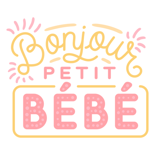 Hello little baby french lettering