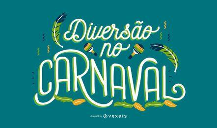 Karneval portugiesisches Zitat Design