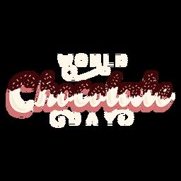 Schokoladentag Schriftzug Welt Schokoladentag