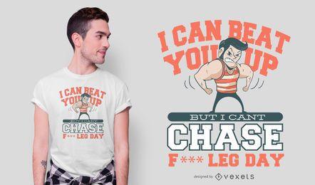Diseño de camiseta con cita del día de la pierna.