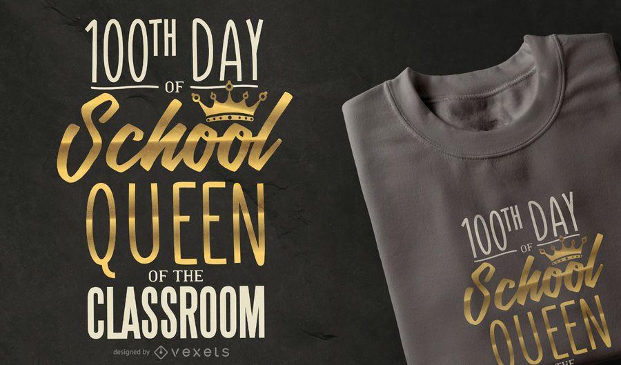 School Queen Quote T-shirt Design