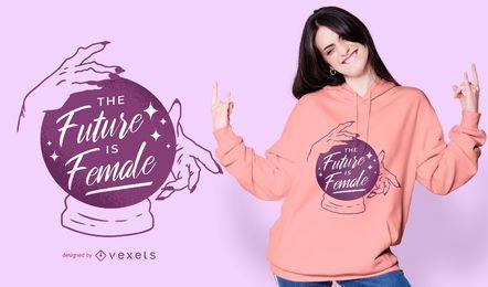 Zukunft ist weibliches T-Shirt Design