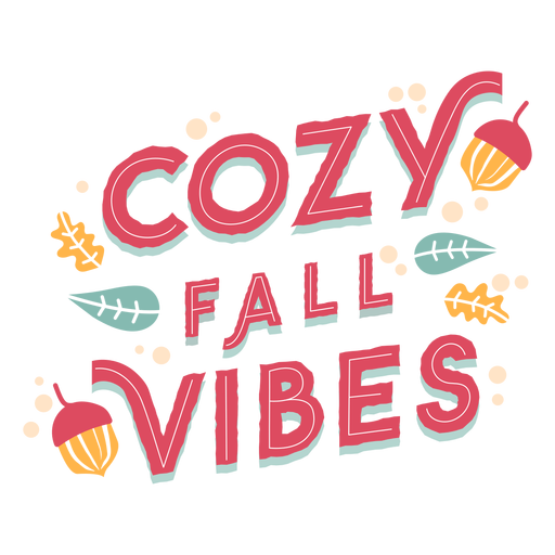 Cozy fall vibes lettering Transparent PNG