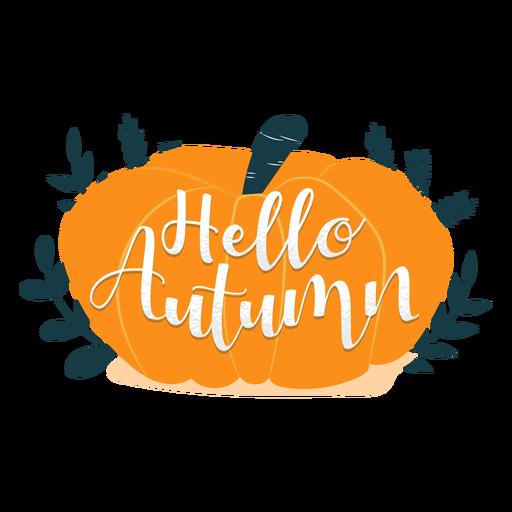 Hello autumn lettering Transparent PNG