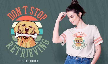 Diseño de camiseta de cita de perro perdiguero