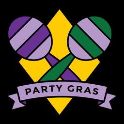 Party Gras Maracas Abzeichen